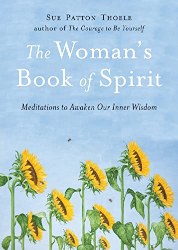 9781573242646: The Woman's Book of Spirit: Meditations to Awaken Our Inner Wisdom