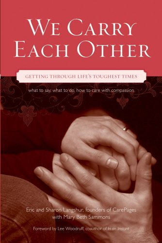 9781573243117: We Carry Each Other: Getting Through Life's Toughest Times
