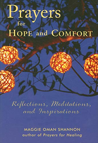 9781573243193: Prayers for Hope and Comfort: Reflections, Meditations, and Inspirations