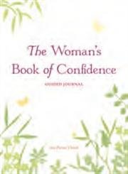 The Woman's Book of Confidence: Guided Journal (157324452X) by Sue Patton Thoele