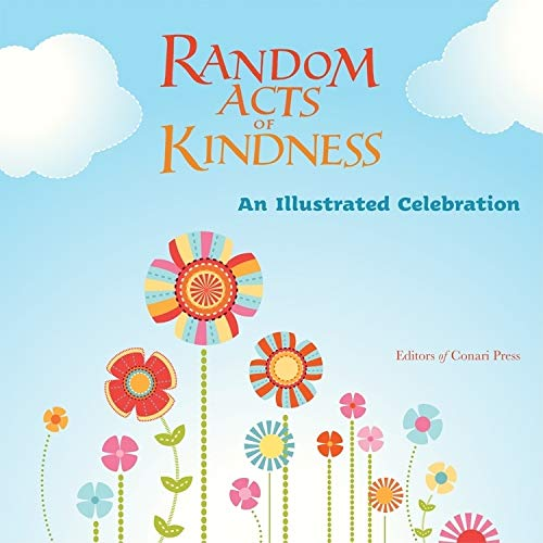 9781573244848: Random Acts of Kindness: An Illustrated Celebration