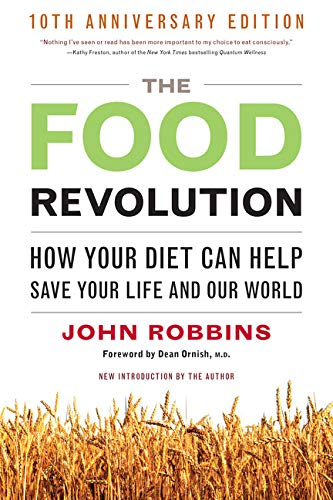 9781573244879: Food Revolution: How Your Diet Can Help Save Your Life and the World