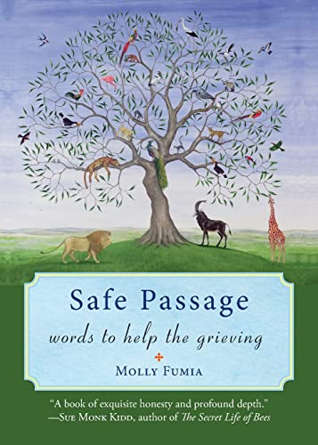 Safe Passage: Words to Help the Grieving: Fumia, Molly