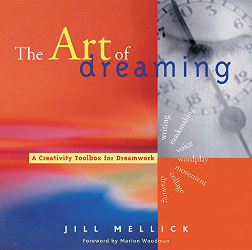 ART OF DREAMING: A Creativity Toolbox For Dream Work (20 b&w illustrations)