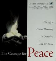 9781573246682: The Courage For Peace - Creating Harmony In Ourselves And The World