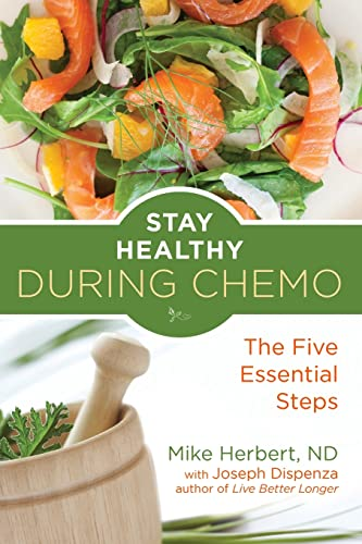 9781573246750: Stay Healthy During Chemo: The Five Essential Steps