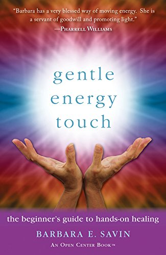 9781573246798: Gentle Energy Touch: The Beginner's Guide to Hands-On Healing (An Open Center Book)