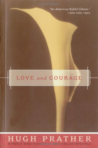 Love and Courage: Hugh Prather