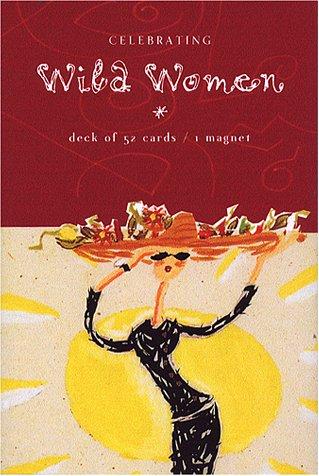 9781573247535: Celebrating Wild Women