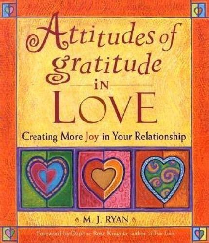 9781573247658: Attitudes of Gratitude in Love: Creating More Joy in Your Relationship (Attitudes of Gratitude Series)