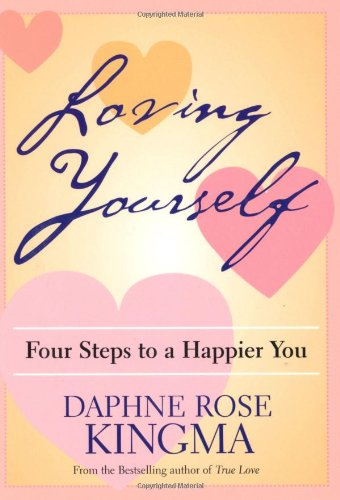 9781573249249: Loving Yourself: Four Steps to a Happier You