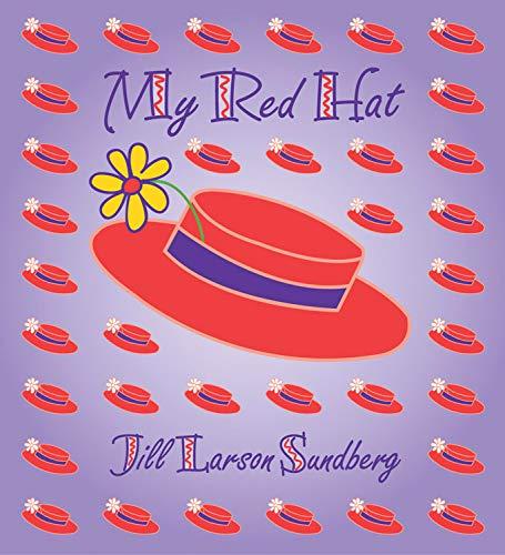 My Red Hat: Sundberg, Jill Larson