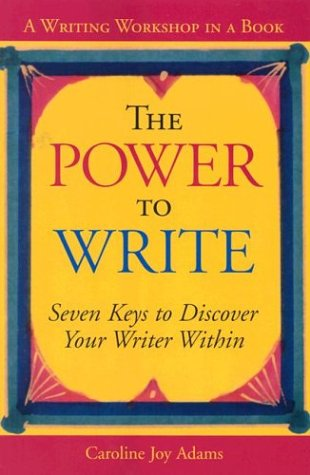 9781573258098: The Power to Write: A Writing Workshop in a Book