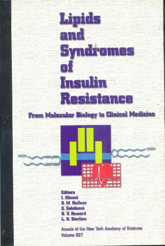 9781573310710: Lipids and Syndromes of Insulin Resistance: From Molecular Biology to Clinical Medicine (Annals of the New York Academy of Sciences)