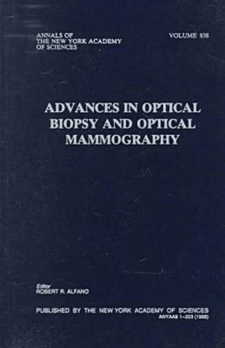 9781573311250: Advances in Optical Biopsy and Optical Mammography (Annals of the New York Academy of Sciences)