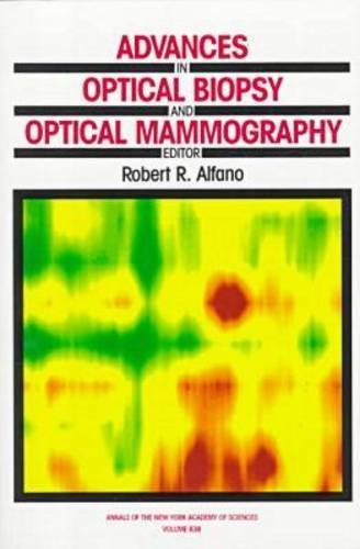 Advances in Optical Biopsy and Optical Mammography (Annals of the New York Academy of Sciences)