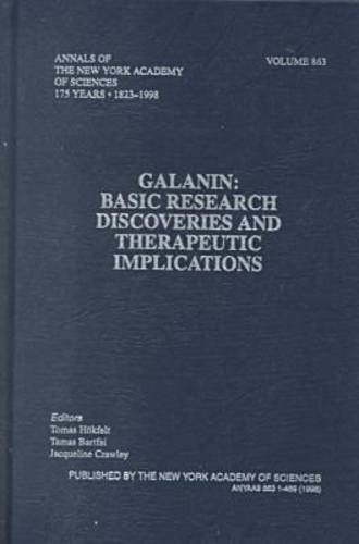 Galanin: Basic Research Discoveries and Therapeutic Implications (Annals of the New York Academy of...
