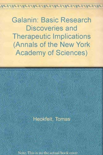 Galanin Basic Research Discoveries and Therapeutic Implications Annals of the New York Academy of ...