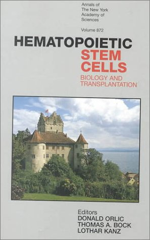 Hematopoietic Stem Cells: Biology and Transplantation (Annals of the New York Academy of Sciences, ...