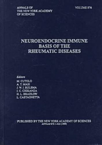 9781573312158: Neuroendocrine Immune Basis of the Rheumatic Diseases (Annals of the New York Academy of Sciences)