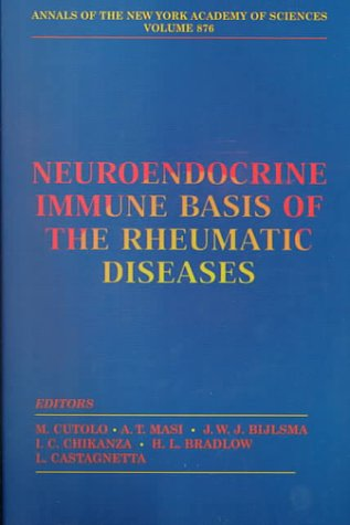 9781573312165: Neuroendocrine Immune Basis of the Rheumatic Diseases (Annals of the New York Academy of Sciences)