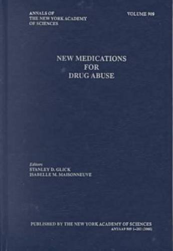 New Medications for Drug Abuse (Annals of the New York Academy of Sciences): n/a