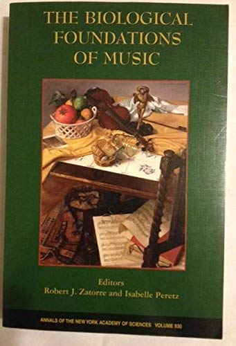 9781573313070: The Biological Foundations of Music