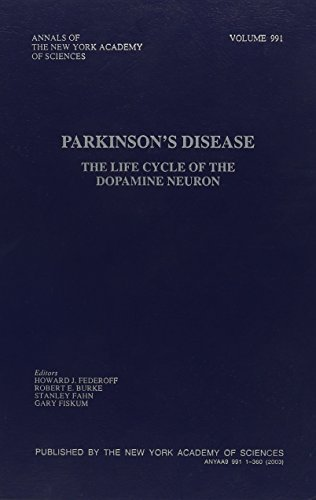 9781573314480: Parkinson's Disease: The Life Cycle of the Dopamine Neuron (Annals of the New York Academy of Sciences)