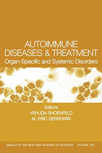 9781573316132: Autoimmune Diseases and Treatment: Organ-specific and Systemic Disorders (Annals of the New York Academy of Sciences)