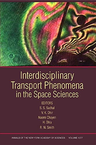 9781573316156: Interdisciplinary Transport Phenomena in the Space Sciences, Volume 1077 (Annals of the New York Academy of Sciences)