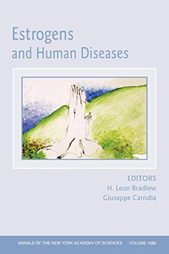 Estrogens And Human Diseases(Annals Of The New York Academy Of Sciences)