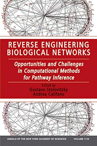 9781573316897: Reverse Engineering Biological Networks: Opportunities and Challenges in Computational Methods for Pathway Inference, Volume 1118