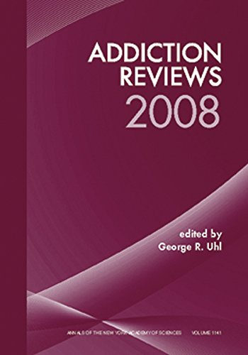 9781573317276: Addiction Reviews 2008, Volume 1141 (Annals of the New York Academy of Sciences)