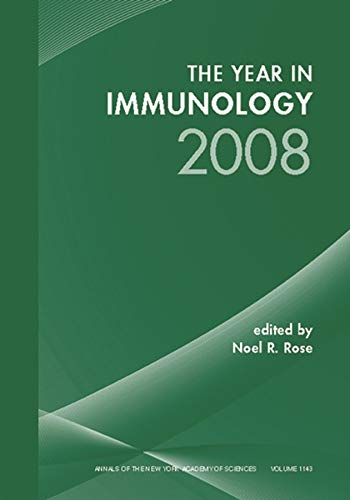 The Year in Immunology 2008: 1143 (Annals of the New York Academy of Sciences)