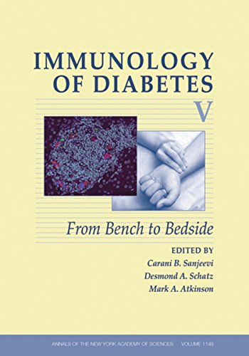 Immunology of Diabetes V: From Bench to Bedside (Annals of the New York Academy of Science, Volume ...
