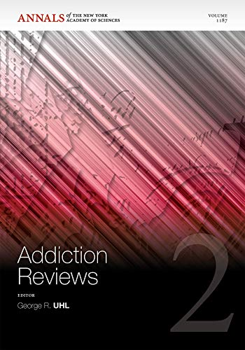 Addiction Reviews 2 (Annals of the New York Academy of Sciences 1187)