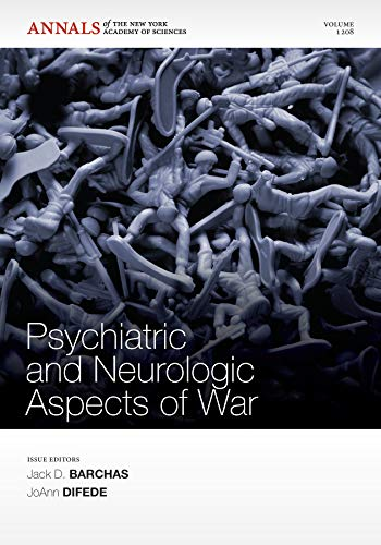 9781573318044: Psychiatric and Neurologic Aspects of War, Volume 1208 (Annals of the New York Academy of Sciences)