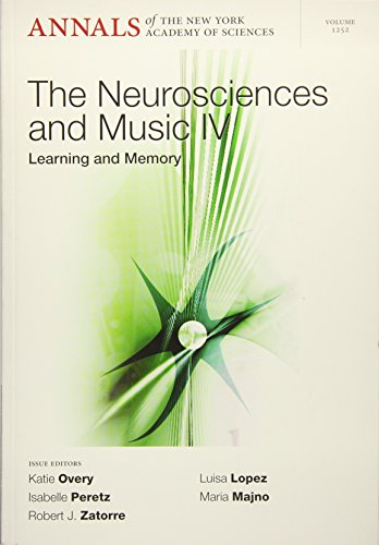 9781573318419: Neurosciences and Music IV: Learning and Memory, Volume 1252