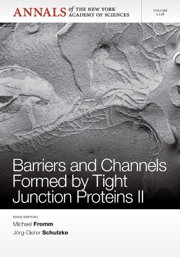 9781573318921: Barriers and Channels Formed by Tight Junction Proteins II, Volume 1258 (Annals of the New York Academy of Sciences)
