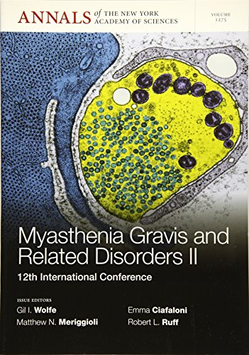Myasthenia Gravis and Related Disorders II: 12th International Conference, Volume 1275