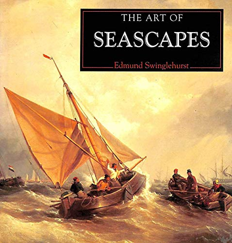 The Art of Seascapes a Compilation of Works from the Bridgeman Art Library