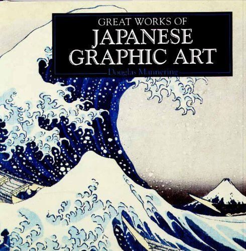 Great Works of Japanese Graphic Art : A Compilation of Works from the Bridgeman Art Library: ...