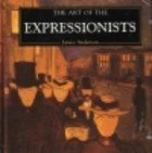 9781573351133: The Art Of The The Expressionists
