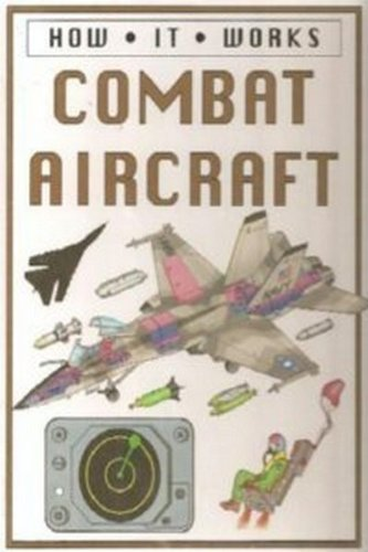 How It Works - Combat Aircraft