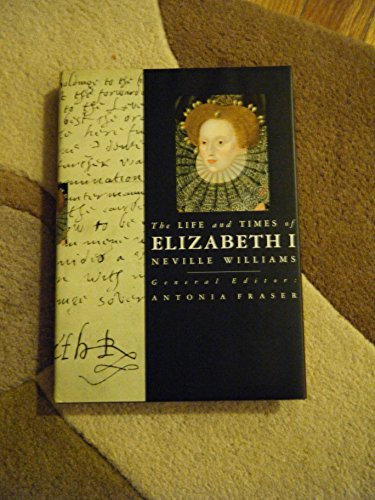 9781573352468: The life and times of Elizabeth I