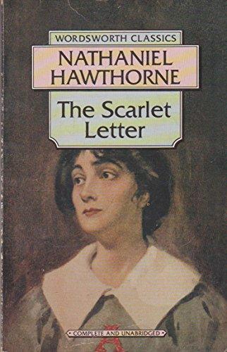 The Scarlett Letter (Wordsworth Classics): Nathaniel Hawthorne