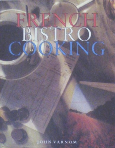 9781573354851: Title: French Bistro Cooking