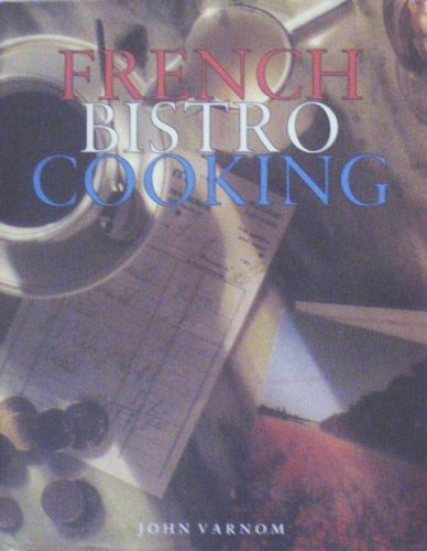 9781573354851: French Bistro Cooking