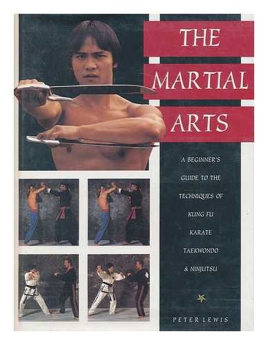 9781573354912: The martial arts