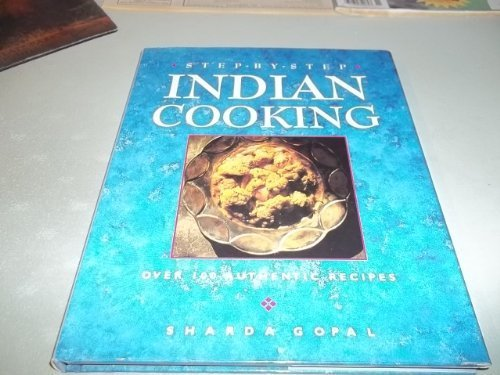 9781573355230: Step-by-step Indian cooking
